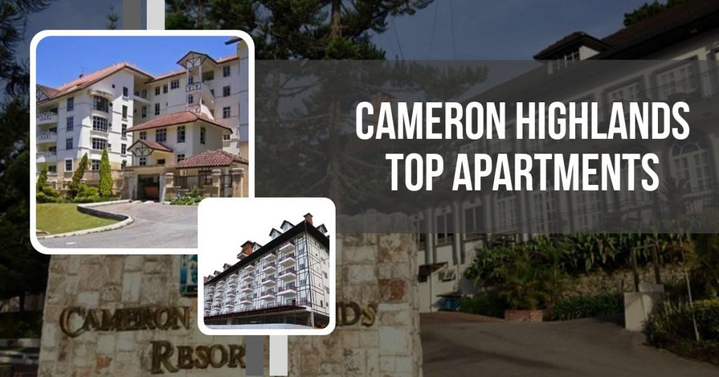 Cameron Highlands Top Apartments
