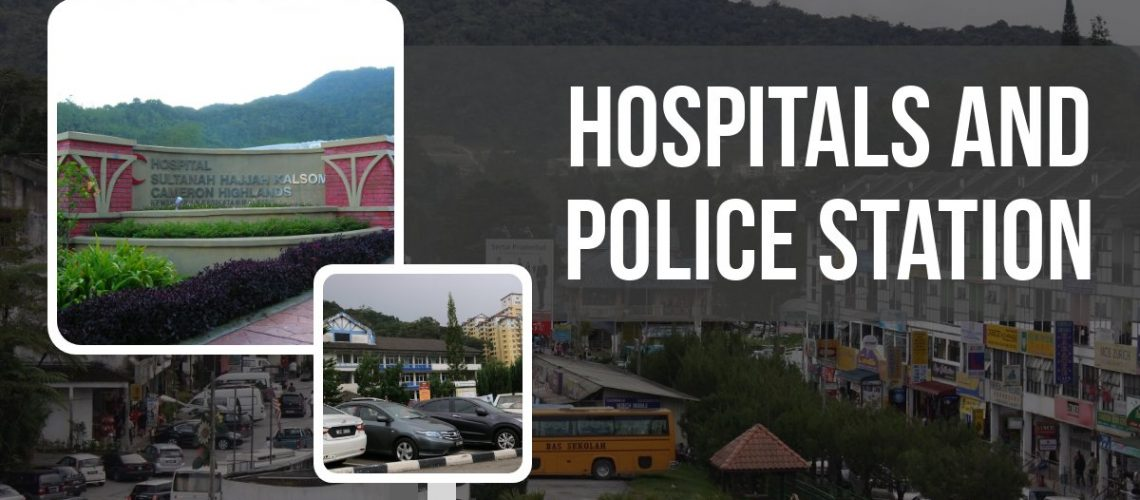 Hospitals and Police Station